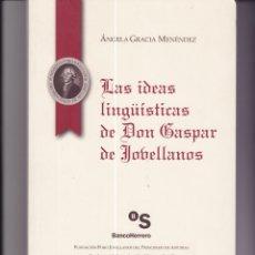 Libros de segunda mano: LAS IDEAS LINGÜÍSTICAS DE DON GASPAR DE JOVELLANOS. Lote 169801416