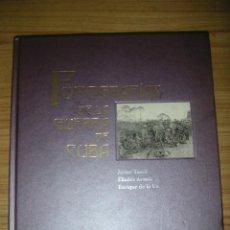 Libros de segunda mano: FOTOGRAFÍAS DE LA GUERRA DE CUBA. Lote 170566264