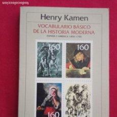 Libros de segunda mano: VOCABULARIO BÁSICO DE LA HISTORIA MODERNA - HENRY KAMEN - CRÍTICA . Lote 170970839