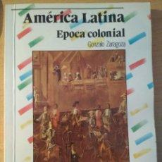 Libros de segunda mano: AMÉRICA LATINA: ÉPOCA MEDIEVAL - GONZALO ZARAGOZA - BIBLIOTECA BÁSICA DE HISTORIA - ANAYA. Lote 171015144