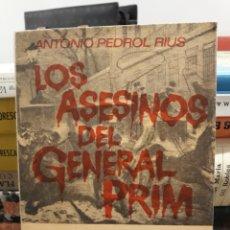 Libros de segunda mano: LOS ASESINOS DEL GENERAL PRIM. Lote 171110798