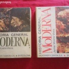 Libros de segunda mano: HISTORIA GENERAL MODERNA. JAIME VICENS VIVES. MONTANER Y SIMON. 2 TOMOS.. Lote 171112493