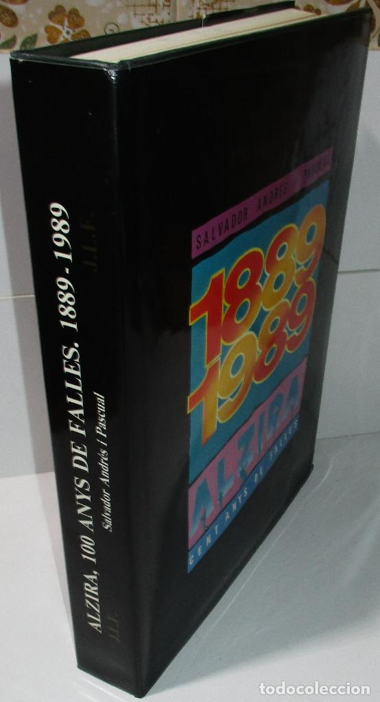 Libros de segunda mano: libro fallas Alcira ALZIRA CENT ANYS DE FALLES 1889-1989 SALVADOR ANDRES I PASCUAL - Foto 2 - 171272344