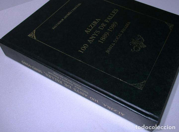 Libros de segunda mano: libro fallas Alcira ALZIRA CENT ANYS DE FALLES 1889-1989 SALVADOR ANDRES I PASCUAL - Foto 4 - 171272344