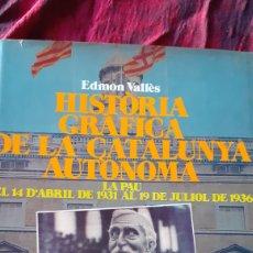 Libros de segunda mano: HISTÒRIA GRÀFICA DE LA CATALUNYA AUTÒNOMA.. Lote 171378022