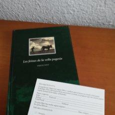 Libros de segunda mano: LES FEINES DE LA VELLA PAGESIA - MIQUEL PONT - LA SEGARRA. Lote 171543837