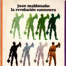 Libros de segunda mano: LA REVOLUCIÓN COMUNERA / JUAN MALDONADO. Lote 171575450