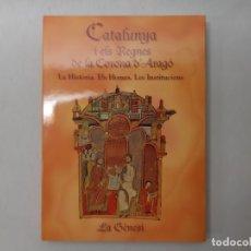 Libros de segunda mano: LA GÉNESIS DE LA CORONA DE ARAGÓN : DESDE LA INVASIÓN ALMORÁVIDE HASTA LA MUERTE DE RAMÓN BERENGUER. Lote 171555393