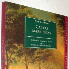 Libros de segunda mano: CARTAS MARRUECAS - JOSE CADALSO. Lote 171579809