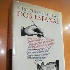 Libros de segunda mano: HISTORIA DE LAS DOS ESPAÑA POR SANTOS JULIA TAURUS HISTORIA 2004. TAPA CON SOBRECUBIERTA. Lote 171602074