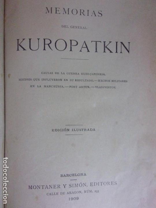 Libros de segunda mano: MEMORIAS DEL GENERAL KUROPATKIN. GUERRA RUSO-JAPONESA 1904-1905 / MONTANER Y SIMÓN. 1909. - Foto 2 - 171669834