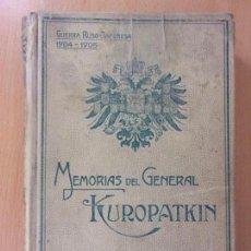 Libros de segunda mano: MEMORIAS DEL GENERAL KUROPATKIN. GUERRA RUSO-JAPONESA 1904-1905 / MONTANER Y SIMÓN. 1909.. Lote 171669834