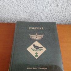 Libros de segunda mano: TORTELLÀ - ROBERT BAYER I CASTANYER - GARROTXA CULLERA DE FUSTA CULLERAIRE. Lote 171779559