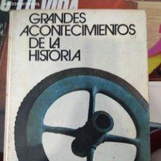 Libros de segunda mano: GRANDES ACONTECIMIENTOS DE LA HISTORIA - OTTO ZIERER / HERBERT REINOSS - CÍRCULO DE LECTORES 1974. Lote 171885590