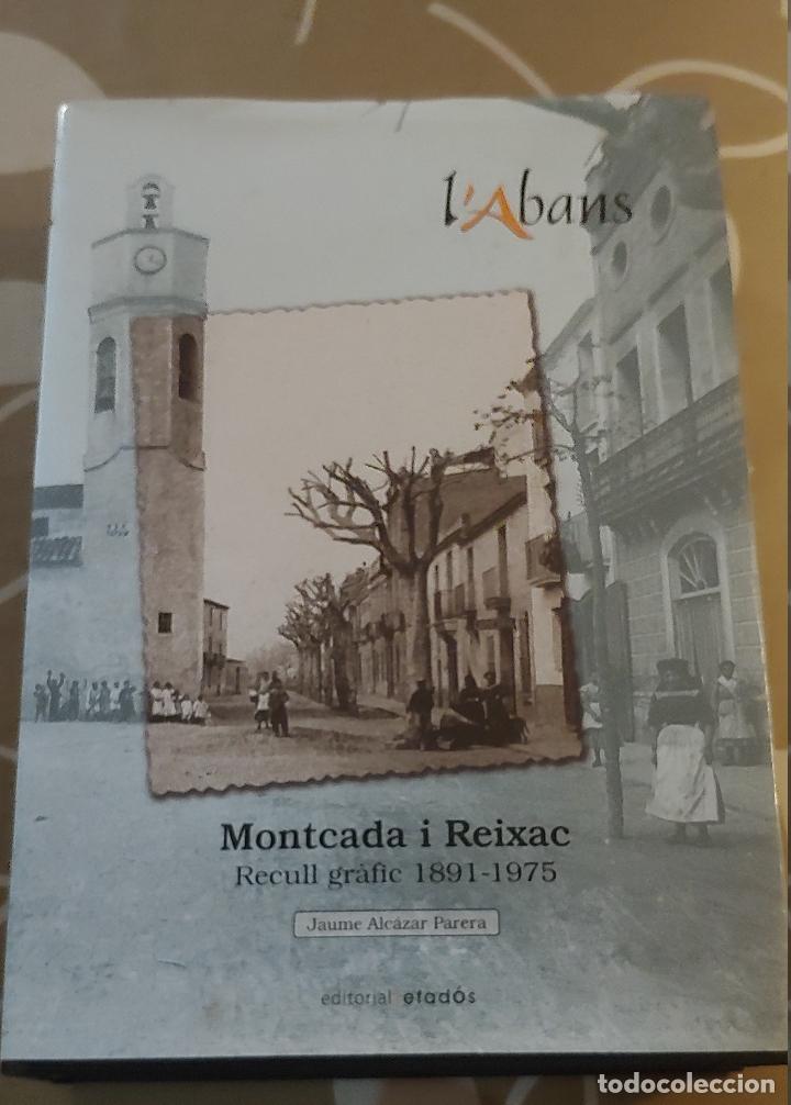 L Abans De Montcada I Reixac 1891 1975 Editoria Vendido En Venta Directa 172354164