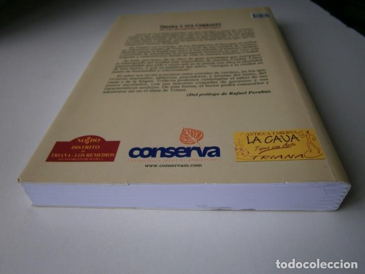 Libros de segunda mano: TRIANA Y SUS CORRALES DE LAS BANDURRIAS AL ZURRAQUE Juan Martin Bermudez 2002 - Foto 6 - 172374103