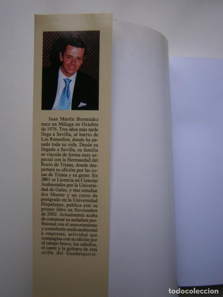 Libros de segunda mano: TRIANA Y SUS CORRALES DE LAS BANDURRIAS AL ZURRAQUE Juan Martin Bermudez 2002 - Foto 8 - 172374103