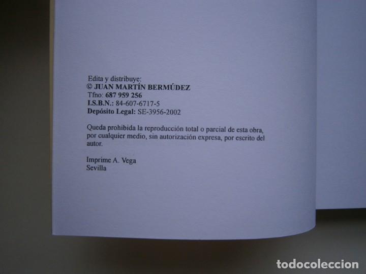 Libros de segunda mano: TRIANA Y SUS CORRALES DE LAS BANDURRIAS AL ZURRAQUE Juan Martin Bermudez 2002 - Foto 9 - 172374103