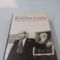 Libros de segunda mano: RODOLFO LLOPIS. 1895-1983). UNA BIOGRAFÍA POLÍTICA. BRUNO VARGAS. Lote 172401739