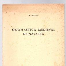 Libros de segunda mano: ONOMASTICA MEDIEVAL DE. A. IRIGARAY, 1960. Lote 172478473