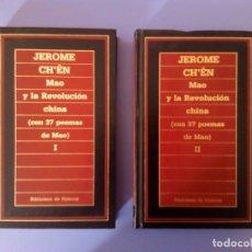 Libros de segunda mano: MAO Y LA REVOLUCION CHINA CON 37 POEMAS DE MAO JEROME CH'EN 2 TOMOS 1ª EDICION 1985 MAOISMO MARXISMO. Lote 172683209