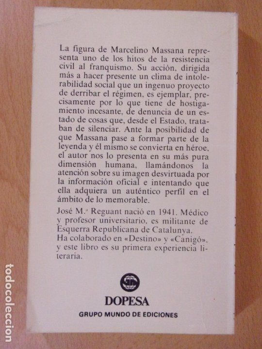 Libros de segunda mano: MARCELINO MASSANA ¿TERRORISMO O RESISTENCIA? / JOSÉ Mª REGUANT / 1979. DOPESA - Foto 4 - 172716204
