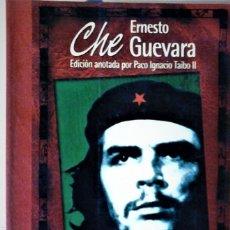 Libros de segunda mano: ERNESTO CHE GUEVARA - DIARIO DE BOLIVIA (EDICIÓN ANOTADA POR PACO IGNACIO TAIBO II). Lote 172879997