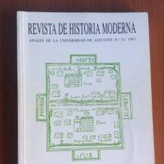 Libros de segunda mano: REVISTA DE HISTORIA MODERNA. ANALES DE LA UNIVERSIDAD DE ALICANTE. 12. 1993. Lote 172936970