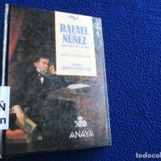 Libros de segunda mano: RAFAEL NÚÑEZ REGENERADOR DE COLOMBIA ALBERTO DANGOND URIBE EDITORIAL ANAYA 1988. Lote 173357183