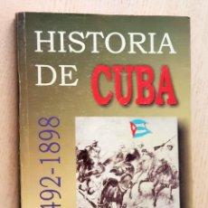 Libros de segunda mano: HISTORIA DE CUBA. 1492-1898. FORMACIÓN Y LIBERACIÓN DE LA NACIÓN - TORRES CUEVAS, EDUARDO - LOYOLA V. Lote 173572789