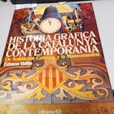 Libros de segunda mano: HISTORIA GRAFICA DE CATALUNYA. EDMON VALLES 1908/1916. Lote 173586538