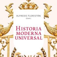Libros de segunda mano: FLORISTÁN, HISTORIA MODERNA UNIVERSAL, ARIEL, 2018. Lote 173609587
