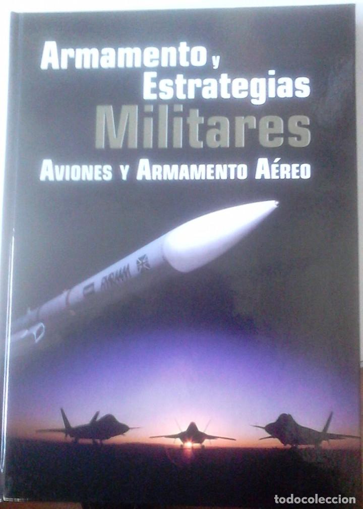 Libros de segunda mano: JOSÉ LUIS MURILLO PACHECO - ARMAMENTO Y ESTRATEGIAS MILITARES (3V) - Foto 3 - 170959230