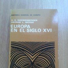 Libros de segunda mano: EUROPA SIGLO XVI. KOENIGSBERGER. MOSSE. AGUILAR. 1974. Lote 175187244