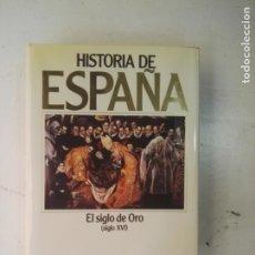 Libros de segunda mano: HISTORIA DE ESPAÑA - EL SIGLO DE ORO (SIGLO XVI) - EDITORIAL PLANETA . Lote 175405274