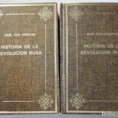 Libros de segunda mano: HISTÓRIA DE LA REVOLUCIÓN RUSA, KARL VON VEREITER, 2 TOMOS (ED. PETRONIO).. Lote 175464063