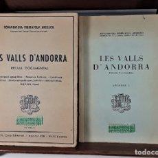 Libros de segunda mano: LES VALLS DANDORRA. 2 EJEMPLARES. B. RIBERAYGUA. VARIAS EDITORIALES. BARCELONA.. Lote 175474937