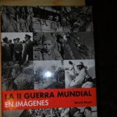 Libros de segunda mano: LA II GUERRA MUNDIAL EN IMAGENES-DAVID BAYLE. Lote 175647455