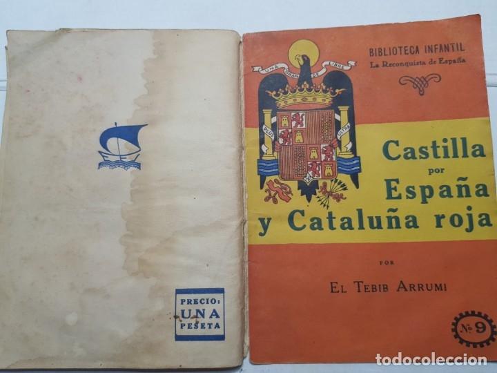 LIBRO -CASTILLA POR ESPAÑA Y CATALUÑA ROJA- BIBLIOTECA INFANTIL 1940 (Libros de Segunda Mano - Historia Moderna)