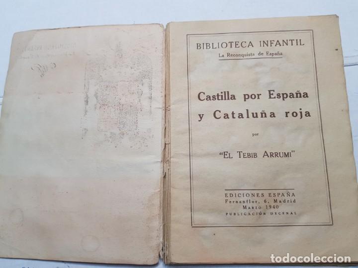 Libros de segunda mano: Libro -Castilla por España y Cataluña roja- Biblioteca infantil 1940 - Foto 2 - 175879695