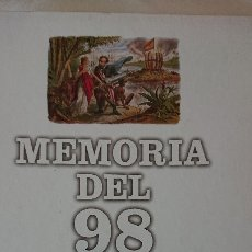 Libros de segunda mano: MEMORIAS DEL 98 – DE LA GUERRA DE CUBA A LA SEMANA TRÁGICA. Lote 176019688