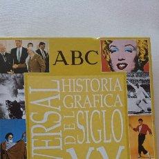 Libros de segunda mano: UNIVERSAL – HISTORIA GRAFICA UNIVERSAL DEL SIGLO XX. Lote 176019988
