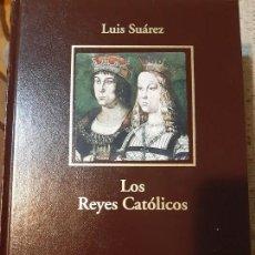 Libros de segunda mano: LUIS SUÁREZ. LOS REYES CATÓLICOS. Lote 176068329
