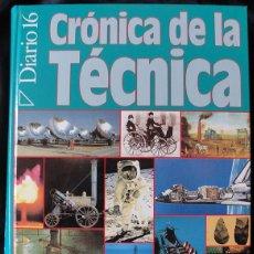 Libros de segunda mano: CRONICA DE LA TECNICA DIARIO 16 - PLAZA Y JANES, 1992 -. Lote 176207223