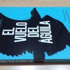 Libros de segunda mano: EL VUELO DEL AGUILA - JÜRGEN OSTERHAMMEL - MUNDO ACTUAL PERSPECTIVA HISTORICA/ F501. Lote 176299120