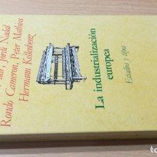 Libros de segunda mano: LA INDUSTRIALIZACIÓN EUROPEA - ESTADIOS Y TIPOS -VARIOS AUTORES - CRITICA/ TEXTO 48. Lote 176308774