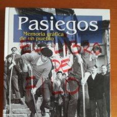 Libros de segunda mano: PASIEGOS MEMORIA GRÁFICA DE UN PUEBLO - CANTABRIA VALLE DEL PAS - ETNOGRAFIA. Lote 176689719