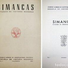 Libros de segunda mano: VV.AA. SIMANCAS. ESTUDIOS DE HISTORIA MODERNA. I. 1950.. Lote 176823880
