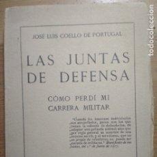 Libros de segunda mano: LAS JUNTAS DE DEFENSA (COMO PERDÍ MI CARRERA MILITAR) (ALFONSO XIII). Lote 176942750