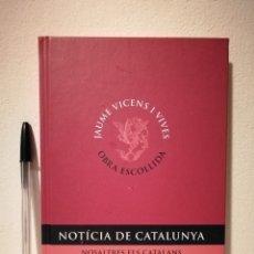 Libros de segunda mano: LIBRO - NOTÍCIA DE CATALUNYA - CATALUÑA - NOSALTRES ELS CATALANS. Lote 176951919